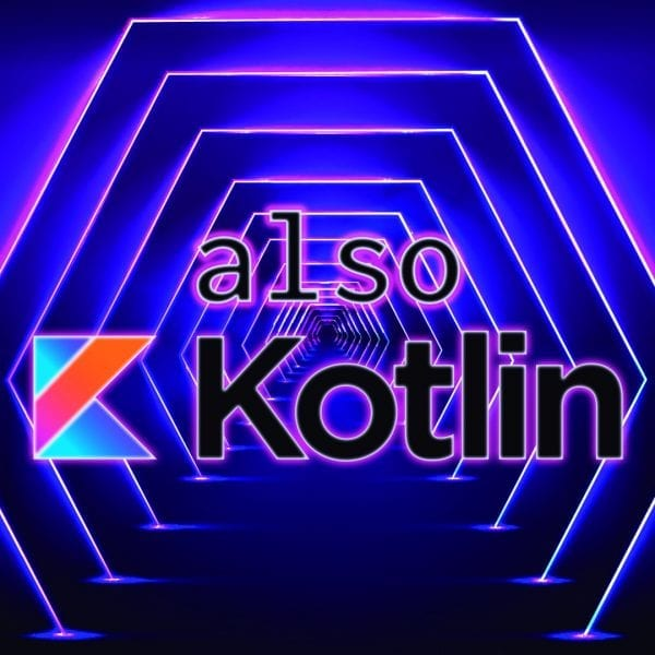 also kotlin