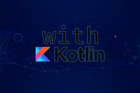 with kotlin